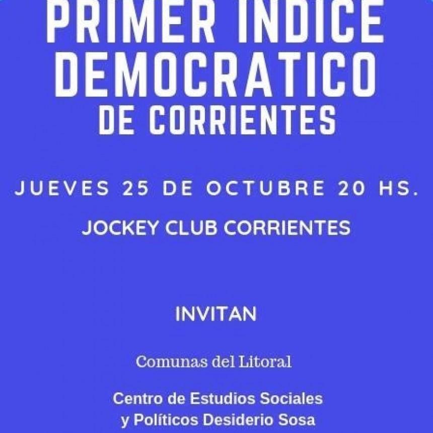 """Presentarán el primer índice democrático """"correntino""""."""