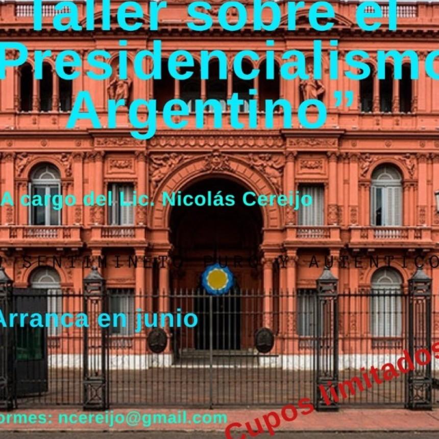 """Taller sobre """"Presidencialismo Argentino""""."""