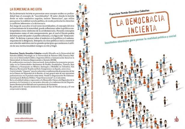 """La  """"Democracia Incierta"""" el nuevo libro de filosofía política de González Cabañas"""