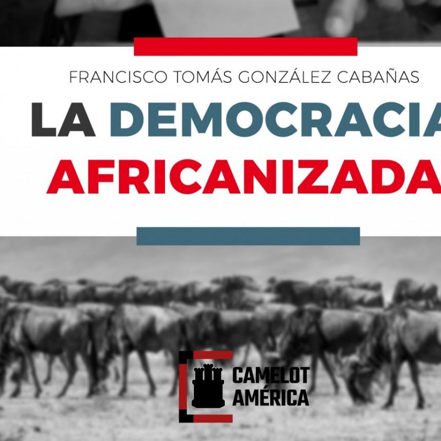 La democracia africanizada, nuevo ensayo de filosofía política de González Cabañas.