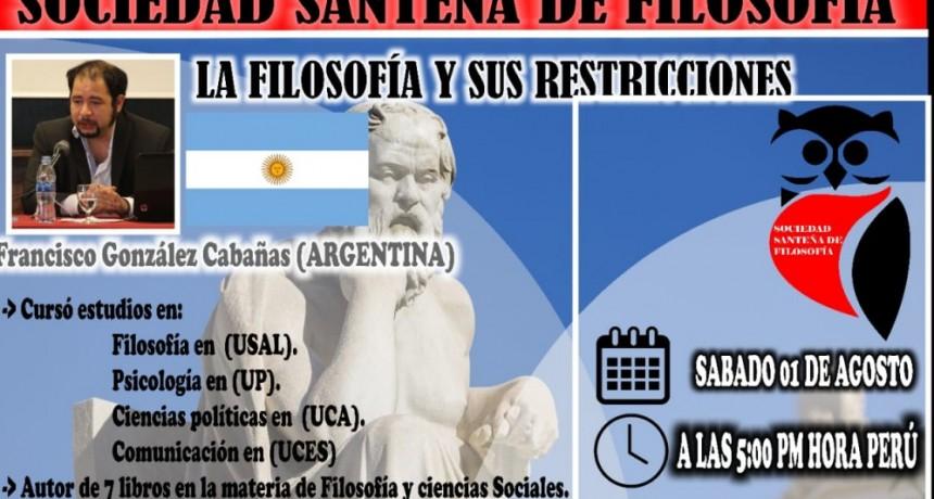 """""""La filosofía y sus restricciones"""" conversatorio organizado por la sociedad santeña de filosofía (Perú) con Francisco Tomás González Cabañas."""