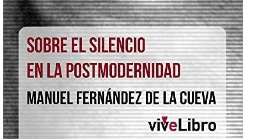 Sobre el silencio en la postmodernidad.