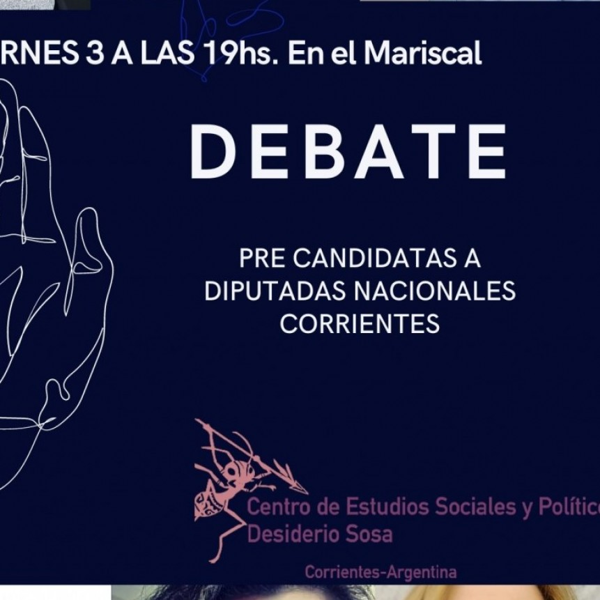 Debate/Mesa de diálogo entre pre-candidatas a Diputadas nacionales por Corrientes.