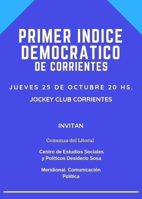 Se dará a conocer públicamente el primer índice democrático de Corrientes.