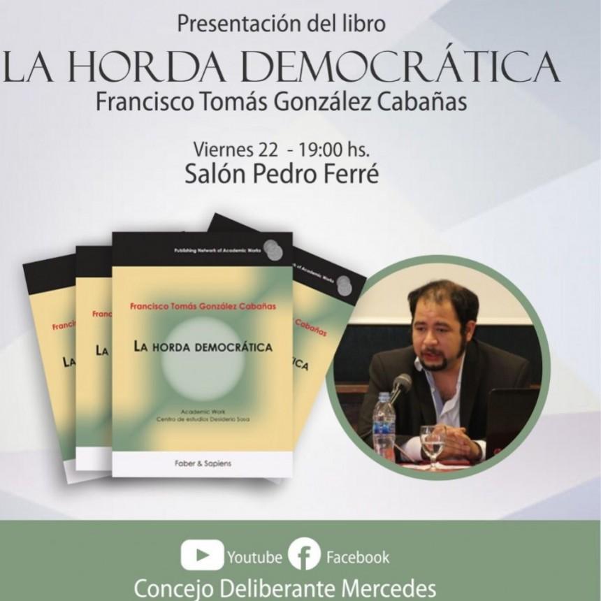 """Se presenta en Mercedes (Corrientes) """"La horda democrática""""."""